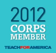 2012 Teach for America Corps Member